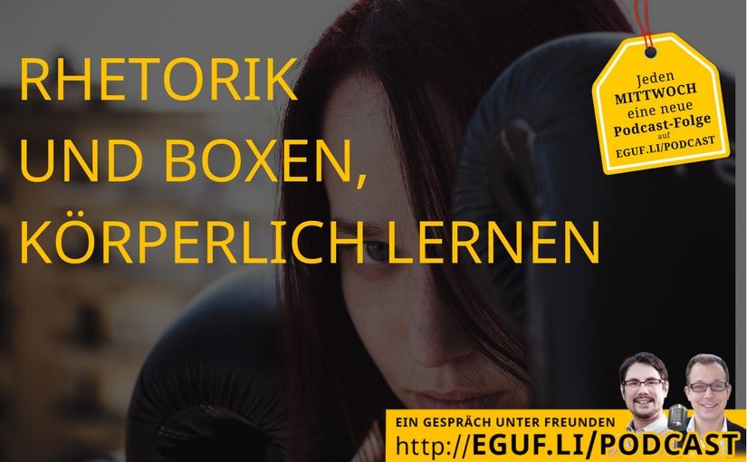 Rhetorik und Boxen, körperlich lernen