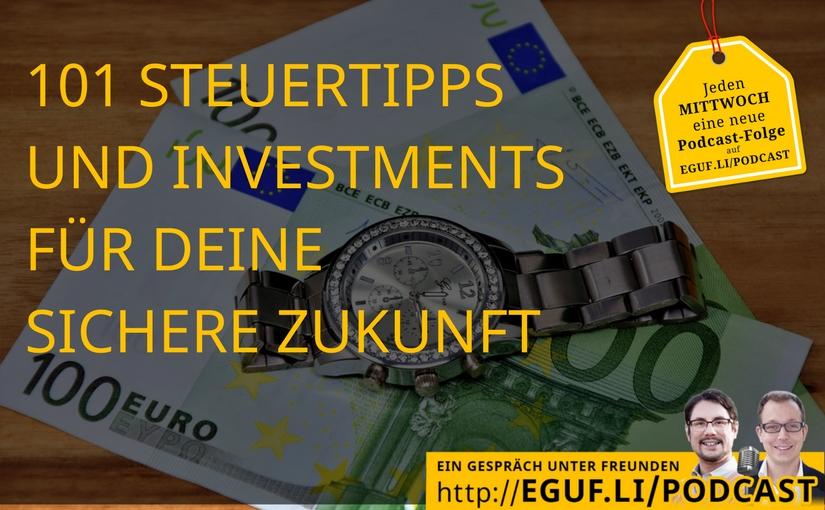 101 Steuertipps und Investments für Deine sichere Zukunft