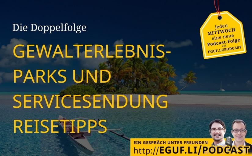 Gewalterlebnisparks + Servicesendung Reisetipps Cover