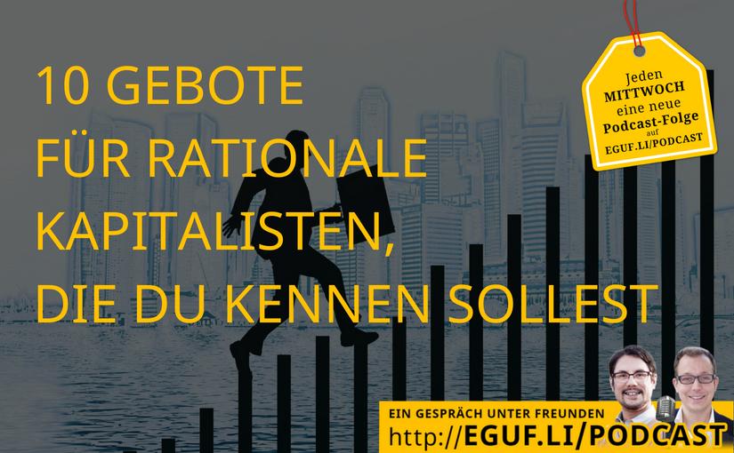 10 Gebote für rationale Kapitalisten, die Du kennen sollest - WEB-Cover