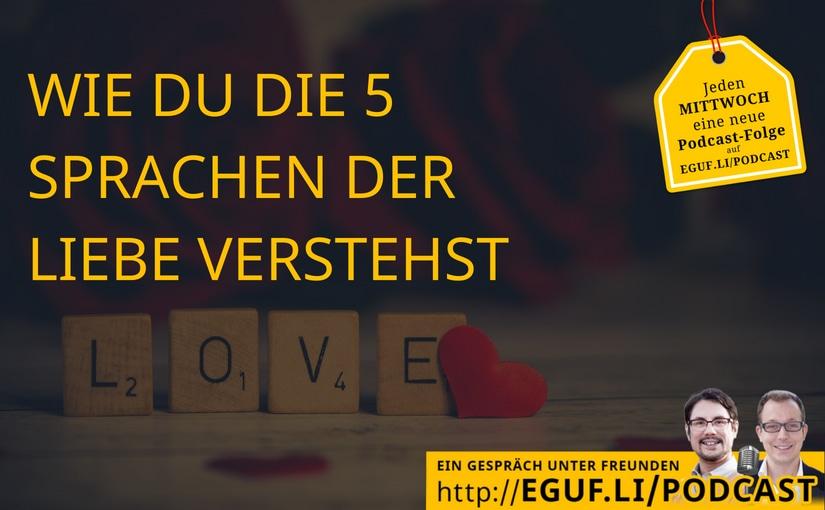 Wie du die 5 Sprachen der Liebe verstehst - EGUF - Titel