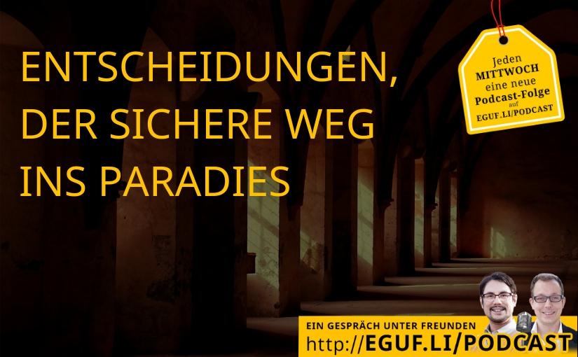 Entscheidungen, der sichere Weg ins Paradies - EGUF-WEB-Cover