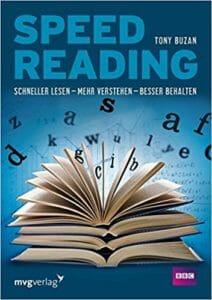 Speed Reading: Schneller lesen – mehr verstehen – besser behalten - Tony Buzan